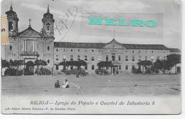 Portugal -Braga - Igreja Do Populo E Quartel De Infantaria 8. - Braga