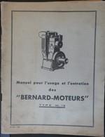 ANCIEN MANUEL POUR L'USAGE ET L'ENTRETIEN DES MOTEURS BERNARD TYPE W13 1951 - Máquinas
