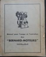 ANCIEN MANUEL POUR L'USAGE ET L'ENTRETIEN DES MOTEURS BERNARD TYPE W12 1951 - Máquinas