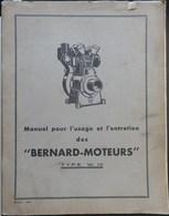 ANCIEN MANUEL POUR L'USAGE ET L'ENTRETIEN DES MOTEURS BERNARD TYPE W10 1951 - Máquinas