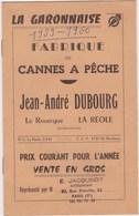 PECHE - LA GARONNAISE - FABRIQUE CANNES A PECHE - DUBOURG - LA REOLE - France