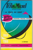 PECHE - CATALOGUE PEZON ET MICHEL  1962 - France