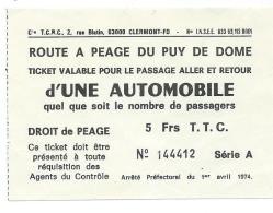 TICKET ROUTE A PEAGE DU PUY DE DOME POUR PASSAGE ALLER RETOUR D'UNE AUTOMOBILE, DROIT DE PEAGE, 5 FRS TTC - Bus