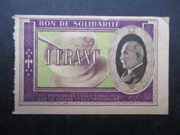 BON DE SOLIDARITé FRANCE (V1719) 1 FRANC (10 Vues) Maréchal Pétain - 1871-1952 Antichi Franchi Circolanti Nel XX Secolo