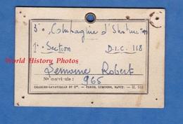 Petit Carton Ancien De Service - Soldat Robert LEMOINE , 3e Compagnie D' Instruction 1ere Section D.I.C. 118 - Documents