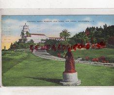 ETATS UNIS- SAN DIEGO- JUNIPERO SERRA MUSEUM- OLD TOWN- CALIFORNIA - 1955 - San Diego