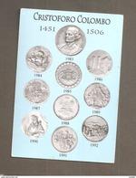 CRISTOFORO COLOMBO MEDAGLIE FIERA DI  GENOVA 2007 CARTOLINA  NON VIAGGIATA - Monete (rappresentazioni)
