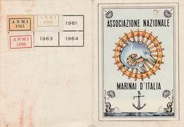 16297) ASSOCIAZIONE NAZIONALE MARINAI D'ITALIA CIRCOLO DELFINI TESSERA 1968 - Documents Historiques