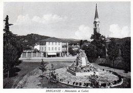 BREGANZE - MONUMENTO AI CADUTI - VICENZA - VIAGGIATA - Vicenza