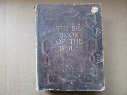 The Big Book Of The Bible (C. J. Kaberry) éditions De 1927 - Bible, Christianisme