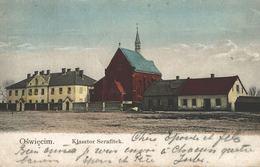 POLSKA - POLAND, OSWIECIM, Klasztor Serafitek, 1905 - Polen