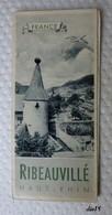 RIBEAUVILLE (Haut Rhin) - Ancien Dépliant Touristique + Petit Guide D'excursions - 1949 - Tourism Brochures
