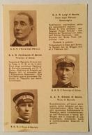 REGIA MARINA - I PRINCIPI REALI IN SERVIZIO DELLA R. MARINA DURANTE LA GUERRA  NV FP - Guerra 1914-18