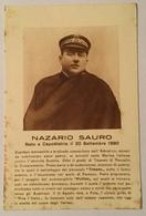 REGIA MARINA - NAZARIO SAURO IL MARTIRE IRREDENTO NV FP - Guerra 1914-18