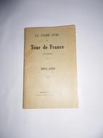 Rare Le Livre D'or Du TOUR DE FRANCE CYCLISTE 1903 - 1926 - Cyclisme