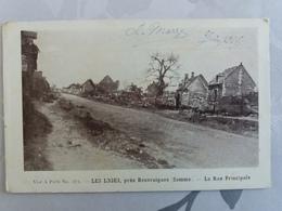 Guerre 14/18 - Les Loges , Pres Beauvraignes - La Rue Principale - France