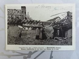 Guerre 14/18 - Maucourt - Maison Bombardee Ou Fut Tuee Une Fillette De 11 Ans - France