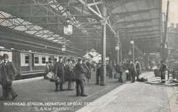 HOLYHEAD-STATION-DEPARTURE OF BOAT EXPRESS-GOAD STATE MAP--SEE SCANNER - Pays De Galles
