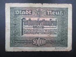 BILLET ALLEMAGNE (V1719) Funfhunderttaufend Mark 500000 (2 Vues) Essen 15/08/1923 Stadt Neuss - [ 3] 1918-1933 : République De Weimar