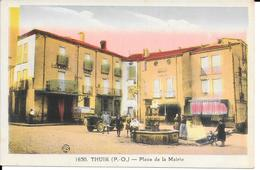 CPA - THUIR - Place De La Mairie. - Altri Comuni