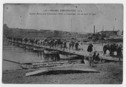 60 COMPIEGNE SPAHIS MAROCAINS TRAVERSANT L'OISE A COMPIEGNE SUR UN PONT DE BACS CARTE FATIGUEE MAIS BON DOCUMENT - Guerra 1914-18