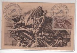 Carte Maximum Avec N°315 La Marseillaise Oblitérée Exposition Poste Aérienne Paris 1943 - 1930-39