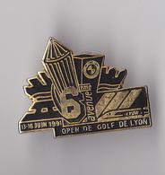PIN'S   THEME GOLF  6 EME OPEN DE LYON - Golf