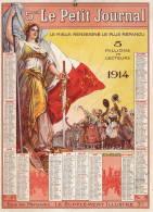 Le Petit Journal  1914 Cartonné TTTTB état    22x30cm   Port France = 1,60 € - Calendars