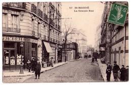 1446 - Saint-Mandé ( 94 ) - La Grande Rue - Gondry édit. à Paris - N°47 - - Saint Mande