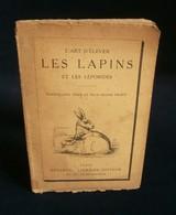 ( Agriculture Elevage Léporides  ) L'ART D'ELEVER LES LAPINS ET LES LEPORIDES 1900 ? - Animaux