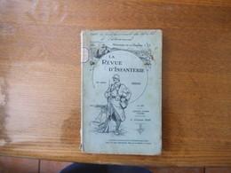 LA REVUE D'INFANTERIE N° 389 1er FEVRIER 1925 INFANTERIE FRANCAISE-INFANTERIE ALLEMANDE,ATTAQUES DE LA 48e DIVISION LES - French