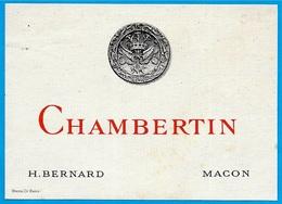 "Etiquette Ancienne De VIN ""CHAMBERTIN"" (Bourgogne) Maison H. BERNARD 71 MACON ° Stern Graveur à Paris - Bourgogne"