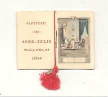 Calendrier - Mini Almanach De 1914 - Publicité : Papeterie SPEE - ZELIS à Liège (mel2) - Calendriers