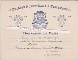 TIENEN-TIRLEMONT-EREKAART-COLLEGE NOTRE-DAME-PROCLAMATION DES PLACES-1914-POUR-LAMBERT STREEL-LE DIRECTEUR L.HALFLANTS - Tienen
