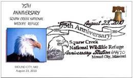 5.- UNITED STATES USA 2010. SPECIAL POSTMARK. 75th Anniversary Squaw Creek National Wildlife Refuge. Eagle - Águilas & Aves De Presa