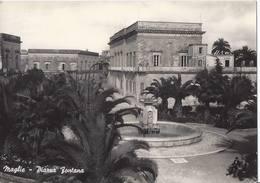 Maglie - Piazza Fontana - Lecce - H4333 - Lecce