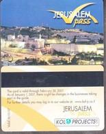 ISRAEL 2007 JERUSALEM PASS OLD CITY - Gift Cards