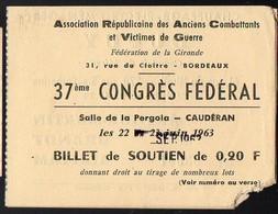 Caudéran (33 Gironde) Ticket D'entrée Et De Soutien Congrès  Association Anciens Combattants  1963 (PPP12505) - Documents