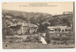 07 Jaujac, Le Chateau De Castrevieille Et Les écoles (2736) L300 - Frankreich