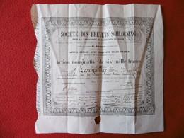 ACTION SIX MILLE FRANCS TIRAGE 25 EX SOCIETE DES BREVETS SCHLOESING 1855 A LAUMAILLIER JEAN BAPTISTE 1855 - Industrie
