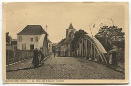 BOUCHAIN Le Pont Sur L'Escaut Canalisé - Bouchain
