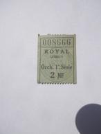 Ticket - Billet Du Cinéma ROYAL à Lisieux ( 14 Calvados )  CNC Centre National Cinématographe 2 NF - Tickets D'entrée