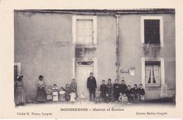 BOUSSENOIS - Mairie Et Ecoles - Otros Municipios
