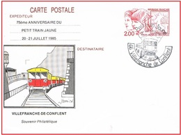 Villefranche De Conflent  10.7.1985 Petit Train Jaune  75e Anniversaire Entier Philex- Jeunes 84 - Postal Stamped Stationery