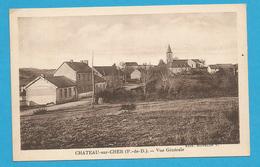 *63 : Chateau Du Cher , Vue Générale - Frankrijk