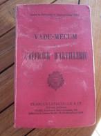 1939 VADE MECUM OFFICIER D ARTILLERIE - Documents