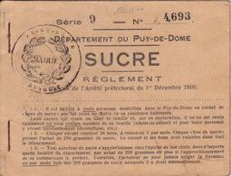 18801# PUY DE DOME TICKET DE RATIONNEMENT BON DE SUCRE 250 GRAMMES DECEMBRE 1917 MAIRIE CHANONAT - Documents Historiques