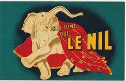Vieille CPA Publicitaire Sur Papier à Cigarettes LE NIL Thème Eléphant : Je Ne Fume Que Le Nil Gommé Ou Non - 2 Scans - Advertising