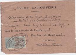 PAU,Ecole ,Gaston Fébus, Reçu, Tout écrit En Occitan, Gascon,;1923, Timbre Fiscal, Hillet,Gondrier, Gers - Diploma & School Reports