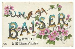 CPA GUERRE 1914 -  UNE BAISER D'UN POILU DU 327 ème REGIMENT D'INFANTERIE -  CPA BE VOIR SCANS - Guerra 1914-18